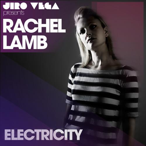 Jiro Vega Presents Rachel Lamb - Electricity (Bit Funk Dub)