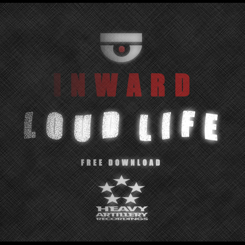 Loud Life by Inward