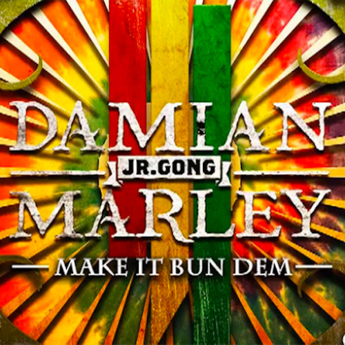 Skrillex & Damian Marley - MAKE IT BUN DEM [FREE DL]