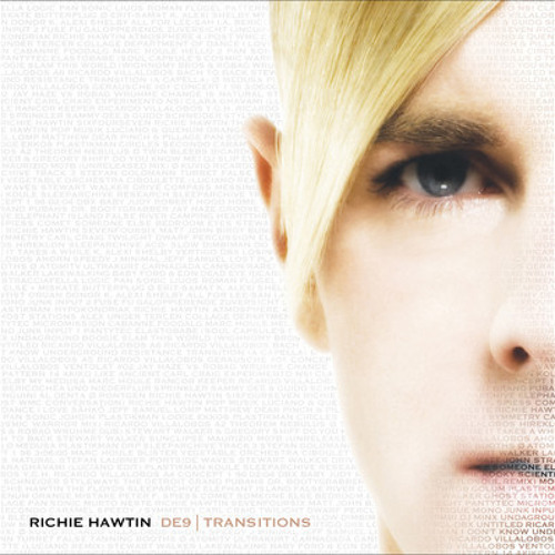 Richie Hawtin: DE9 | Transitions (2005) MINUS32