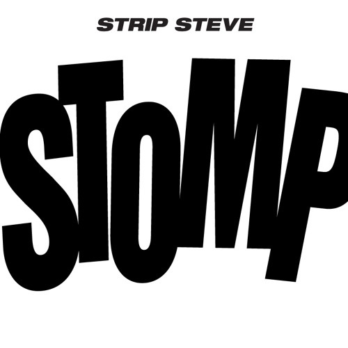Strip Steve - Stomp