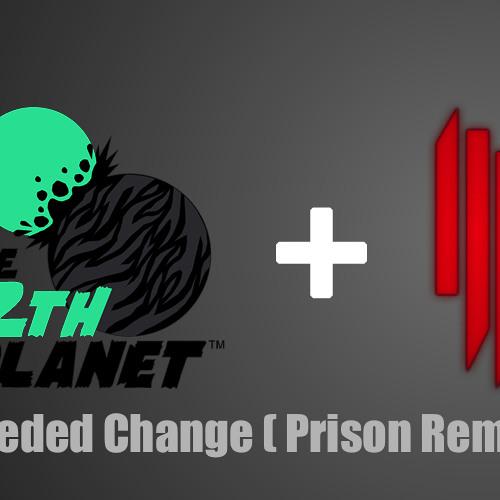 Skrillex ft. 12th Planet - Needed Change (Prison Remix) [FREE DOWNLOAD]