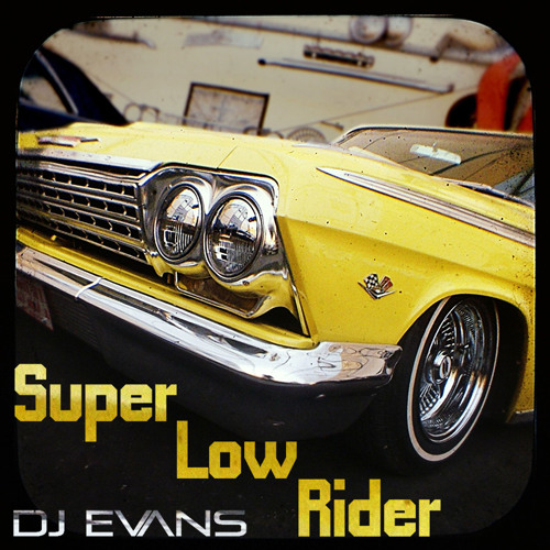 Dj Evans - Super Low Rider (War vs Enimen)