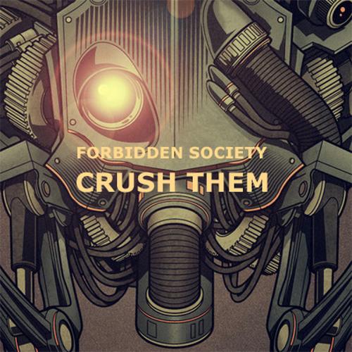 Forbidden Society - CRUSH THEM