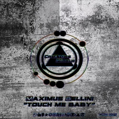 Maximus Bellini - Touch Me Baby (Niko Vitano - Mind Therapy Remix)