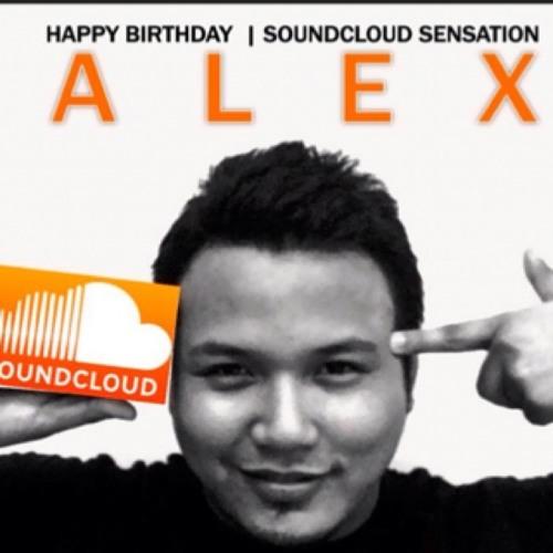 Happy Birthday #SoundcloudSensatiomAlex