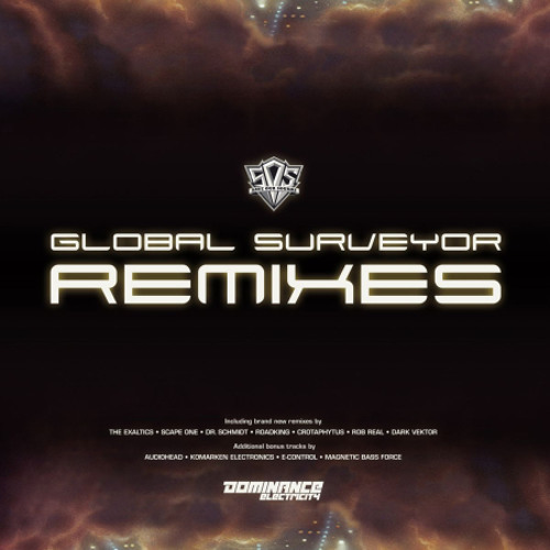 Global Surveyor Feat K1 & Gab Gato - Global Surveyor (Dark Vektor Remix) - Global Surveyor Remixes