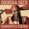 Dieneba Seck -  Djene Dakan from Manghoya Foura (Sterns Music 2012) mp3
