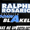 DISCO STORIA - Ralphi Rosario Feat. Donna Blakely – Take Me Up (Gotta Get Up)