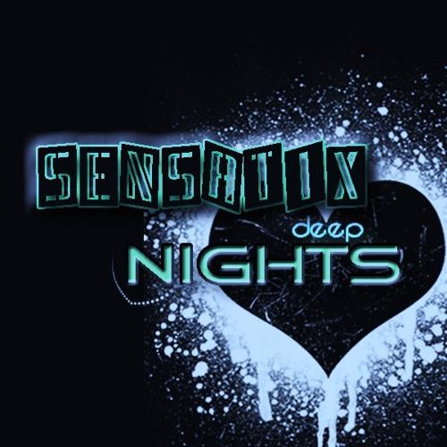 Sensatix - Deep Nights - ( On Beatport Now ! )