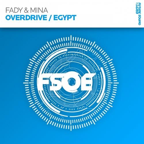 Fady & Mina - Overdrive (Radio Edit)