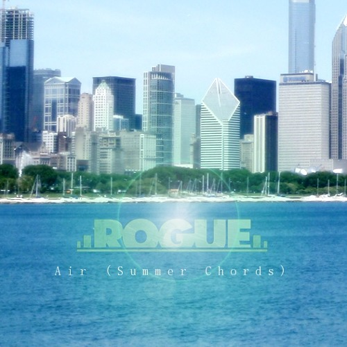 Rogue - Air (Summer Chords)