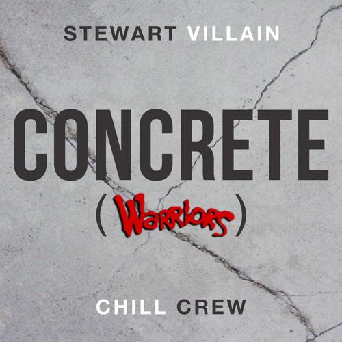 """Concrete"", (Produced by Stewart Villain)"