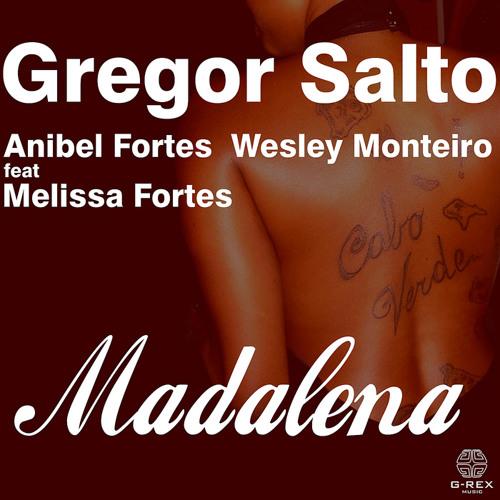 Gregor Salto feat. Melissa Fortes - Madalena (Gigi de Martino Rmx)