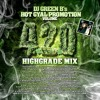 HOT GYAL PROMOTION VOL 4.2.0 HIGHGRADE MIX DJ GREEN B