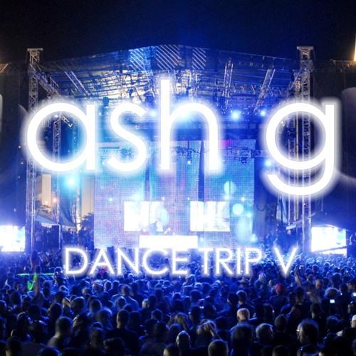 Ash G DanceTrip V (UMF 2012 EDITION)