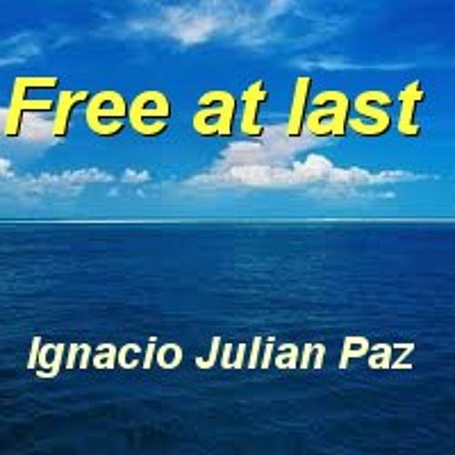 Ignacio Julian Paz - Free at last (radio edit)