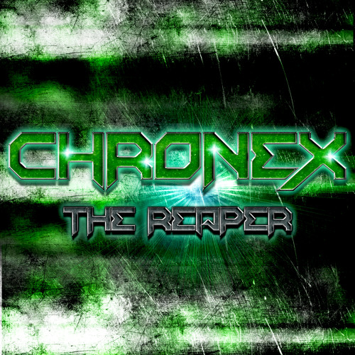 Chronex - The Reaper (Original Mix)