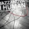 Jazzanova - I Human feat. Paul Randolph (Dub Version - Alex Barck Edit)
