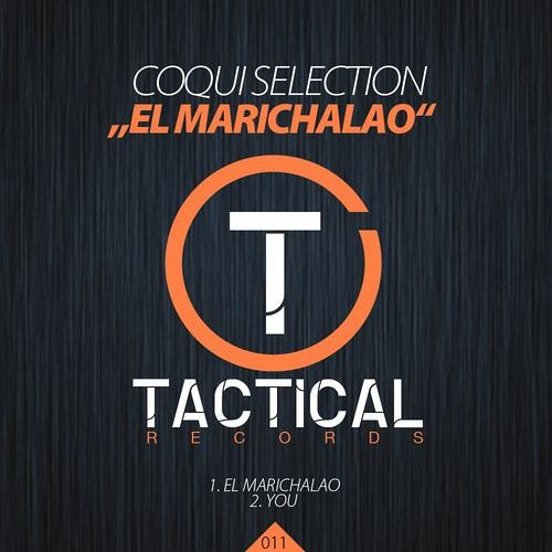 """COQUI SELECTION """"EL MARICHALAO"""" (TACTICAL) OUT NOW!"""