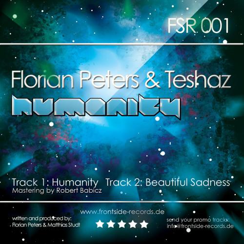 Florian Peters & Teshaz - Humanity (Release 16.04.2012 )