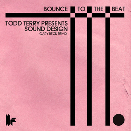 Todd Terry_Bounce To The Beat_Gary Beck Remix