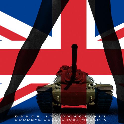 The Easton Ellises - Dance It, Dance All (Goodbye Delete 1984 Megamix) FREE MP3 DOWNLOAD