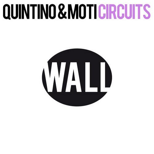 Quintino & Moti - Circuits (WALL)