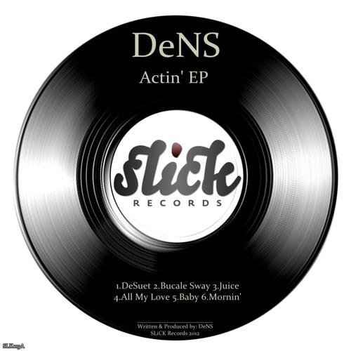 DeNS - ACTIN' EP |SLK013A|