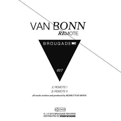 Van Bonn - Remote I & II - Edit - Brouqade 017