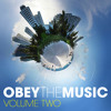 Obey The Music – Volume Two