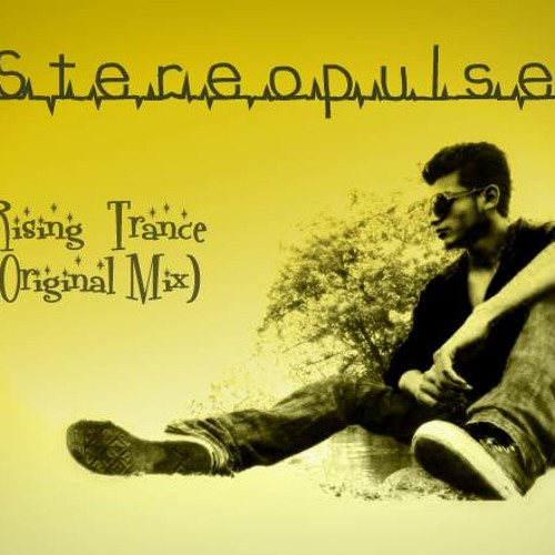 Stereopulse Rising Trance (Original Mix)