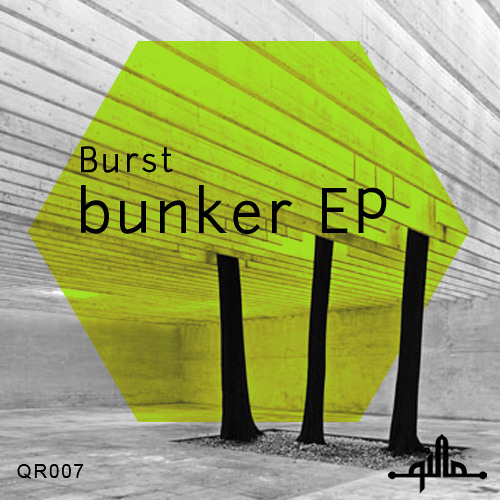 BURST -  BUNKER EP (extract) on Qilla records