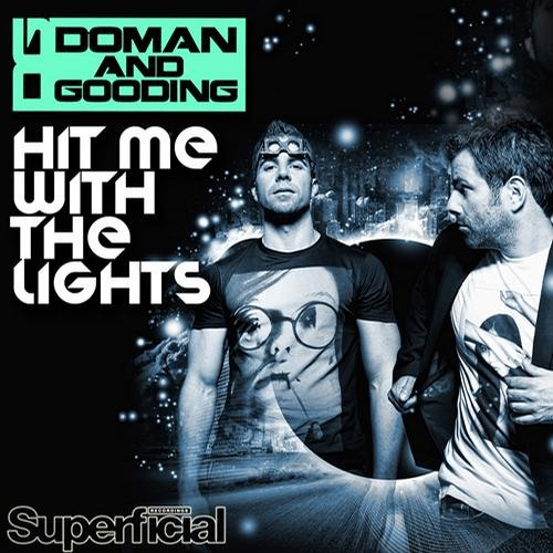 Doman & Gooding - Hit Me With The Lights (Swanky Tunes Remix)