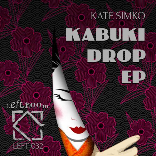 Kate Simko - Kabuki Drop (Original Mix)