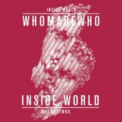 Inside World (Digitalism Remix)