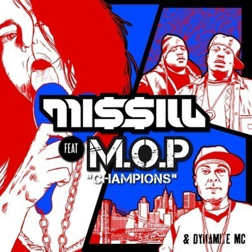 Missill feat. M.O.P. and Dynamite MC - CHAMPIONS (Side Key Remix) FREE DOWNLOAD