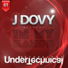 J Dovy - In My Hands Inclu. Feel Me Good & Tropical Square