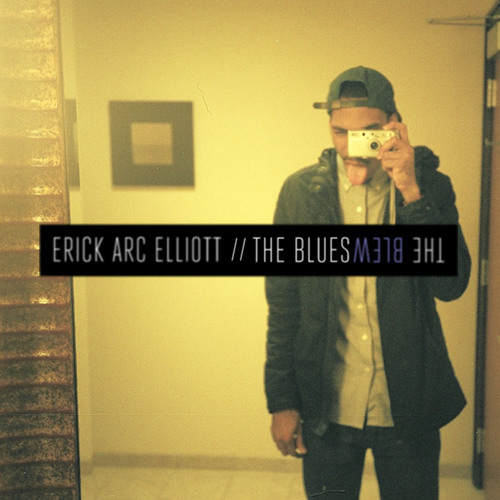 The Blues (Prod. By Erick Arc Elliott)