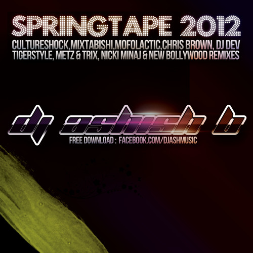 DJ AshishB's BollyBhangPop40s Springtape 2012! (See description for download)