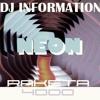 Dj Information & Raketa4000 - Neon (Mash Up) 2012