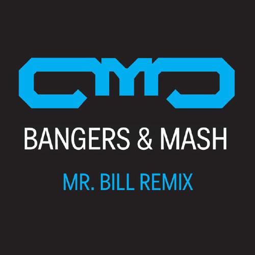 AMB - Bangers & Mash (Mr. Bill Remix)