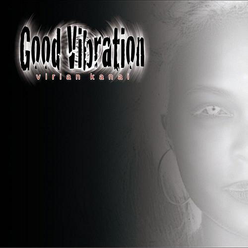 Virian Kanai- Good Vibration 2012