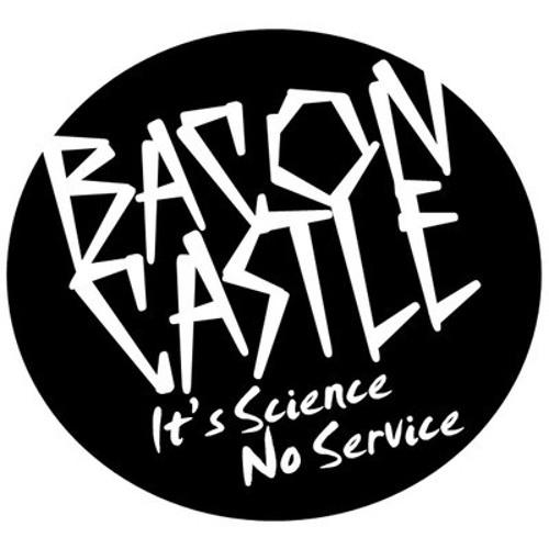 Bacon Castle - No Service (OxKing Remix)