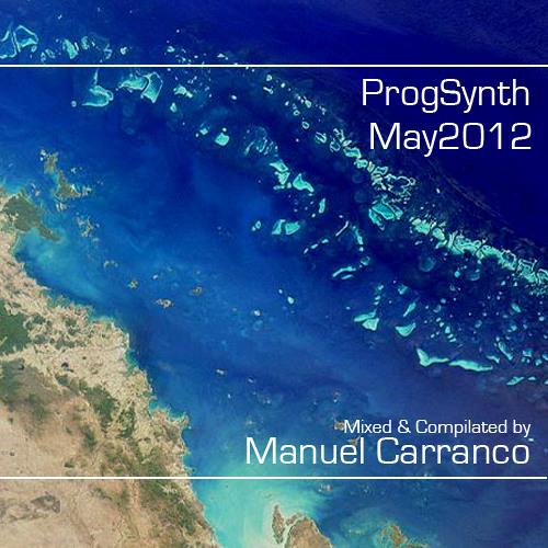 ProgSynth May 2012 - Mixed by Manuel Carranco