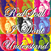 REDSOUL I DONT UNDERSTAND PLAYMORE065