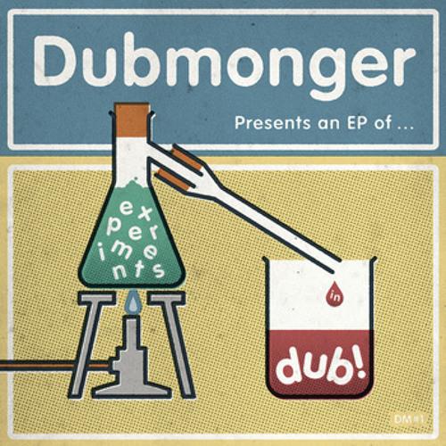Dubmonger - Poolbeg St. Dub (Experiments In Dub EP)