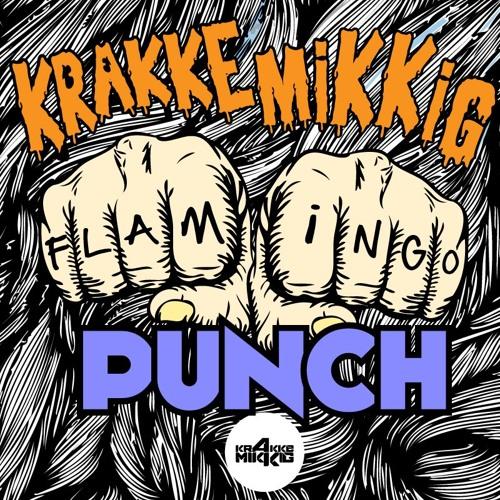 KRAKKEMIKKIG - FLAMINGO PUNCH [OUT NOW DUB-ALL OR NOTHING]