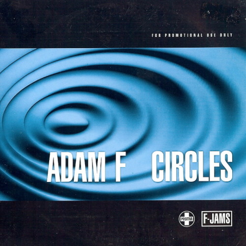 Adam F - Circles (Eats Everything Rework) Preview