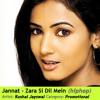 Jannat - Zara Si Dil Mein (hiphop)
